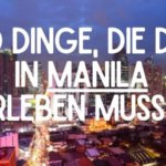 10-Dinge-Erleben-in-Manila